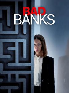 Poster de Bad Banks, da clic para comenzar a ver