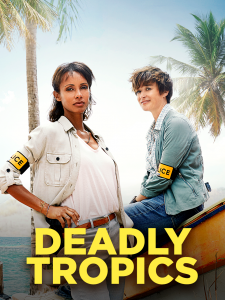 Deadly Tropics poster, click to watch now