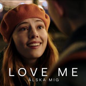 Love Me / Älska mig poster
